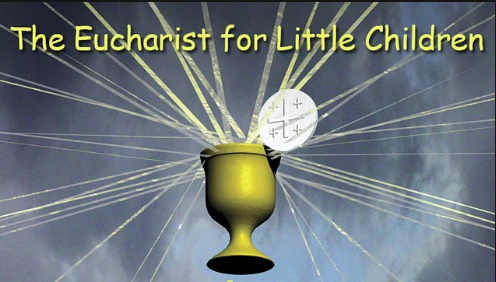 The 7 Sacraments Series – The Eucharist for little Children First Communion